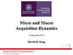Micro and Macro Acquisition Dynamics
